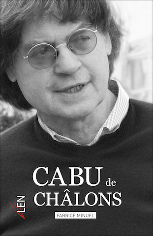 Cabu de Châlon, unique biographie de Cabu.