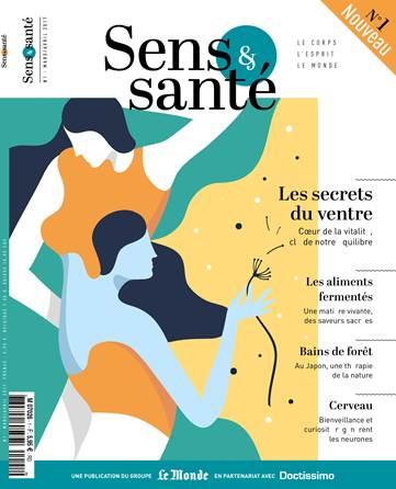 Sens & Santé, un nouveau magazine au croisement de la recherche scientifique, des médecines complémentaires et de l'art devivre