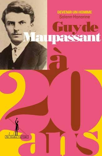 Guy de Maupassant…à 20 ans