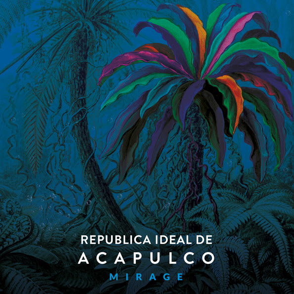 Républica Ideal de Acalpuco. MIRAGE.