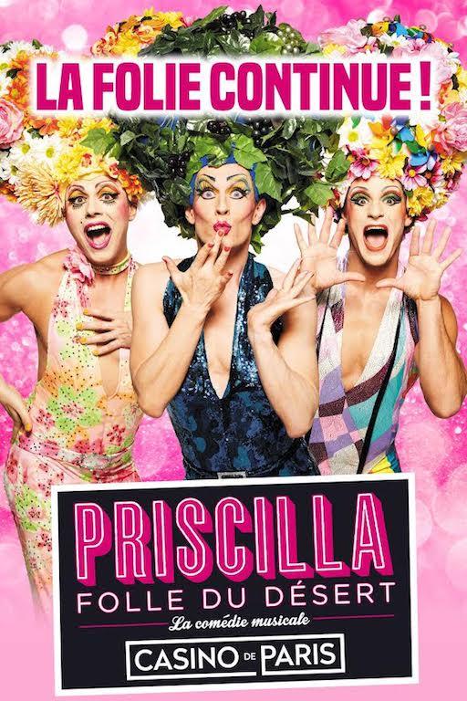 Priscilla Folle du désert revient au Casino deParis!